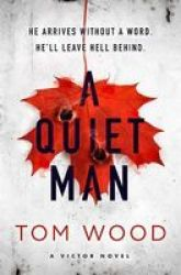 A Quiet Man Paperback