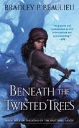 Beneath The Twisted Trees Paperback