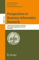 Perspectives In Business Informatics Research - 13TH International Conference Bir 2014 Lund Sweden September 22-24 2014 Proceedi