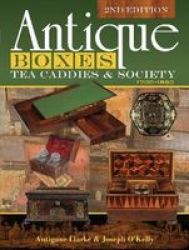 Antique Boxes Tea Caddies & Society - 1700A1880 Hardcover 2ND Revised Ed.