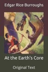 At The Earth& 39 S Core - Original Text Paperback
