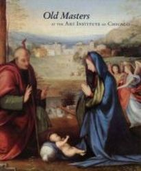 Old Masters At The Art Institute Of Chicago paperback