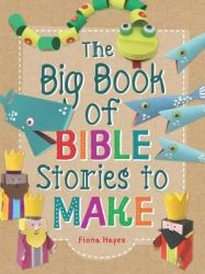 The Big Book Of Bible Stories To Make