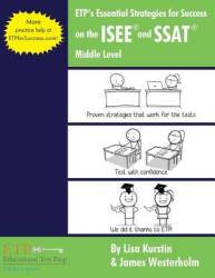 Etp's Essential Strategies For Success On The Isee And Ssat