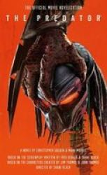 The Predator: The Official Movie Novelization Paperback