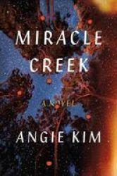 Miracle Creek Hardcover