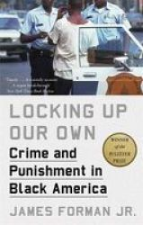 Locking Up Our Own Paperback