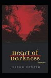 Heart Of Darkness Annotated Paperback