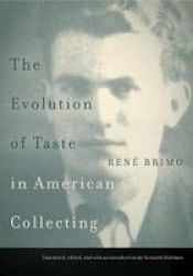 The Evolution Of Taste In American Collecting Paperback