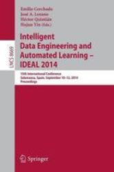 Intelligent Data Engineering And Automated Learning -- Ideal 2014 - 15TH International Conference Salamanca Spain September 10-1