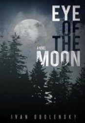 Eye Of The Moon Hardcover