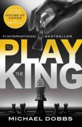 To Play The King paperback