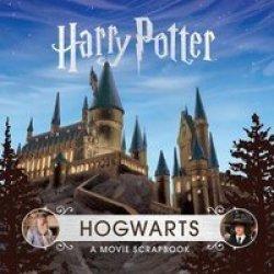 Harry Potter - Hogwarts - A Movie Scrapbook Hardcover