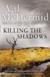Killing the Shadows Paperback