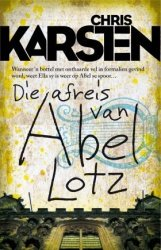 Die Afreis Van Abel Lotz - Chris Karsten Paperback
