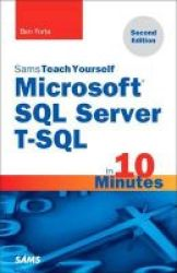 Microsoft Sql Server T-sql In 10 Minutes Sams Teach Yourself Paperback 2nd