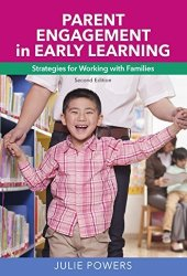 Redleaf Press Parent Engagement In Early Learning: Strategies For Working With Families
