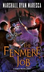 The Fenmere Job - Marshall Ryan Maresca Paperback