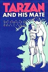 Pop Culture Graphics Tarzan And His Mate Poster Movie 1934 Style H 11 X 17 Inches - 28CM X 44CM Johnny Weissmuller Maureen O'sullivan Neil Hamilton Paul Cavanagh