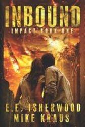 Inbound - Impact Book One Paperback