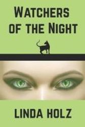Watchers Of The Night Paperback