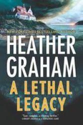 A Lethal Legacy Hardcover Original Ed.