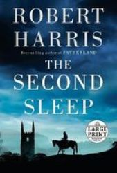 The Second Sleep Large Print Paperback Large Type Large Print Edition
