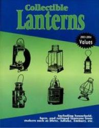 Collectible Lanterns - A Price Guide Paperback