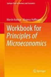 Workbook For Principles Of Microeconomics Paperback 1ST Ed. 2018