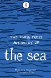 Emma Press Anthology Of The Sea - Poems For A Voyage Out Paperback