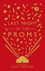Last Night Of The Proms - An Official Miscellany Hardcover