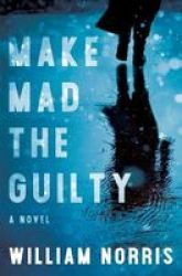 Make Mad The Guilty Paperback