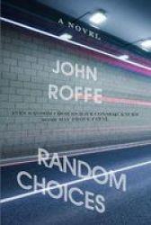 Random Choices Paperback