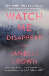 Watch Me Disappear Paperback