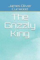 The Grizzly King Paperback