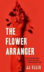 The Flower Arranger Paperback