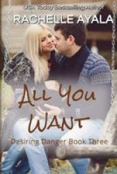 All You Want Paperback