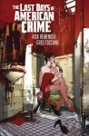 Last Days Of American Crime New Edition
