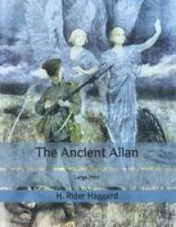 The Ancient Allan - Large Print Paperback