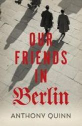 Our Friends In Berlin Paperback