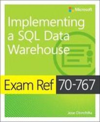 Exam Ref 70-767 Implementing A Sql Data Warehouse Paperback