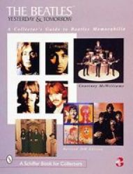 The Beatles: Yesterday And Tomorrow - A Collector& 39 S Guide To Beatles Memorabilia Paperback 2 Revised Edition