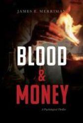 Blood & Money - A Psychological Thriller Paperback