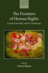 The Frontiers Of Human Rights Hardcover
