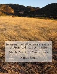 60 Addition Worksheets With 5-digit 2-digit Addends