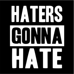 Haters Gonna Hate Long Sleeve T-Shirt Black