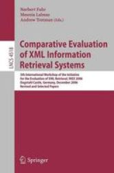 Comparative Evaluation of XML Information Retrieval Systems: 5th International Workshop of the Initiative for the Evaluation of