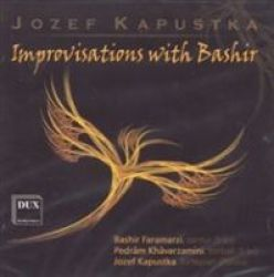 Jozef Kapustka: Improvisations With Bashir Cd