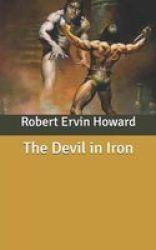 The Devil In Iron Paperback