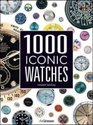 1000 Iconic Watches - A Comprehensive Guide Hardcover